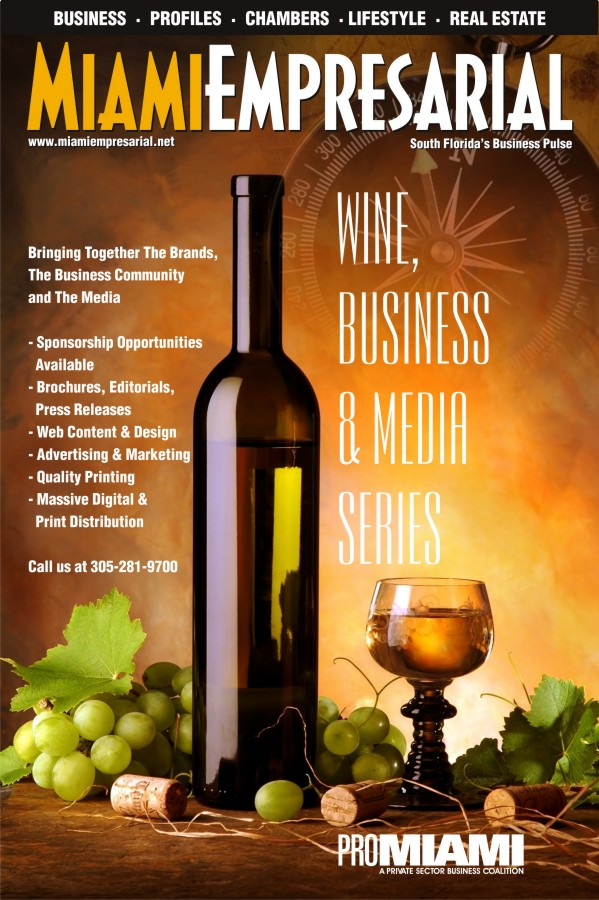 Miami Empresarial Wine Issue june 2013